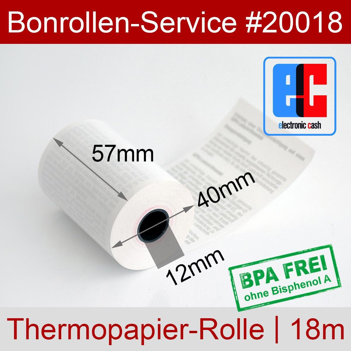 EC-Thermorollen BPA-frei 57 / 18m / 12 weiß, mit SEPA-Text - Detailansicht